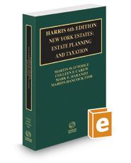 Harris 6th New York Estates: Estate Planning and Taxation, 2016-2017 ed.
