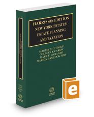 Harris 6th New York Estates: Estate Planning and Taxation, 2020-2021 ed.