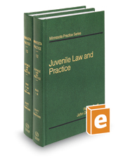 Juvenile Law & Practice, 4th (Vols. 12 & 13, Minnesota Practice Series)