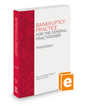 Bankruptcy Practice for the General Practitioner, 3d, 2017 ed.