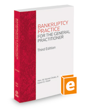 Bankruptcy Practice for the General Practitioner, 3d, 2018 ed.