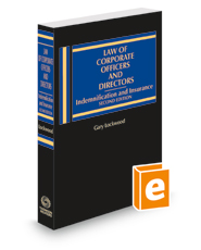 Law of Corporate Officers and Directors: Indemnification and Insurance, 2d, 2020-2021 ed.