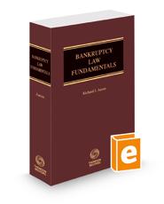 Bankruptcy Law Fundamentals, 2021 ed.