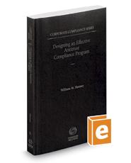 Designing an Effective Antitrust Compliance Program, 2016-2017 ed. (Vol. 11, Corporate Compliance Series)