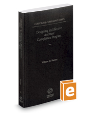 Designing an Effective Antitrust Compliance Program, 2019-2020 ed. (Vol. 11, Corporate Compliance Series)