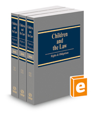 Children and the Law: Rights & Obligations, 2018 ed.