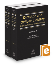 Director and Officer Liability: Indemnification and Insurance, 2018-2019 ed.