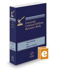 Everytrial Criminal Defense Resource Book, 2016-2017 ed.