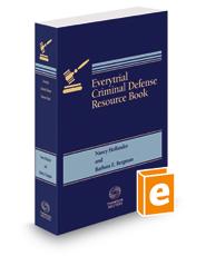 Everytrial Criminal Defense Resource Book, 2017-2018 ed.