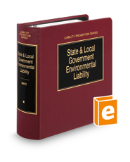 State and Local Government Environmental Liability (Liability Prevention Series)