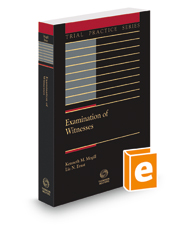 Examination of Witnesses, 2d, 2020-2021 ed.