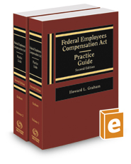 Federal Employees Compensation Act Practice Guide (FECA), 2d, 2017 ed.