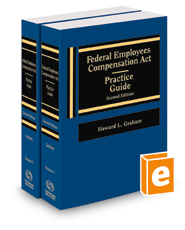 Federal Employees Compensation Act Practice Guide (FECA), 2d, 2021 ed.