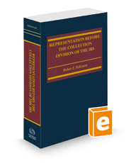 Representation Before the Collection Division of the IRS, 2021 ed.