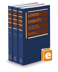 Lender Liability: Law, Practice and Prevention, 2d, 2017 ed.