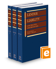 Lender Liability: Law, Practice and Prevention, 2d, 2018 ed.