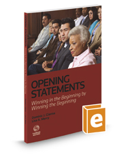 Opening Statements: Winning in the Beginning by Winning the Beginning, 2017-2018 ed.