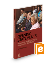 Opening Statements: Winning in the Beginning by Winning the Beginning, 2021 ed.