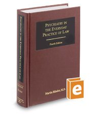 Psychiatry in the Everyday Practice of Law, 4th rev. ed.