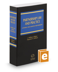 Partnership Law and Practice: General and Limited Partnerships, 2016-2017 ed.