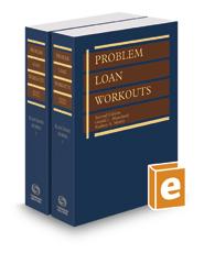 Problem Loan Workouts, 2d, 2019-2020 ed.