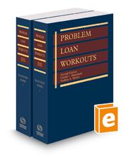 Problem Loan Workouts, 2d, 2020-2021 ed.