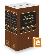 Punitive Damages: Law and Practice, 2d, 2017 ed.