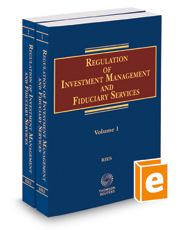 Regulation of Investment Management & Fiduciary Services, 2018 ed.