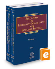 Regulation of Investment Management & Fiduciary Services, 2021 ed.