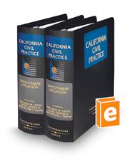 Employment Litigation (California Civil Practice)