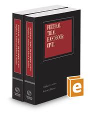 Federal Trial Handbook: Civil, 2017-2018 ed.