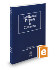 Intellectual Property in Commerce, 2016-2017 ed.