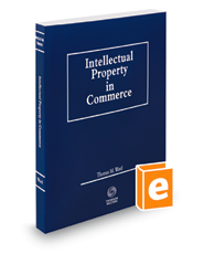 Intellectual Property in Commerce, 2017-2018 ed.