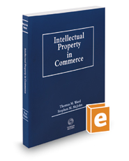Intellectual Property in Commerce, 2019 ed.