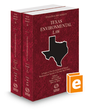 Environmental Law, 2015-2016 ed. (Vols. 45 and 46, Texas Practice Series)