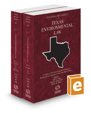 Environmental Law, 2016-2017 ed. (Vols. 45 and 46, Texas Practice Series)