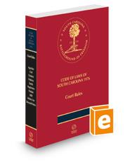 South Carolina Annotated Court Rules, 2021 ed.