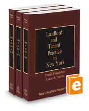 Landlord and Tenant Practice in New York, 2015-2016 ed. (Vols. F-H, New York Practice Series)