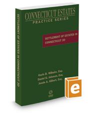 Settlement of Estates in Connecticut, 3d, 2017 ed. (Connecticut Estates Practice)