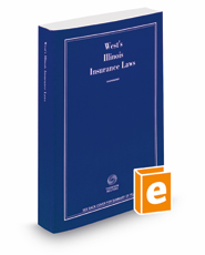 West's® Illinois Insurance Laws, 2018 ed.