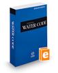 California Water Code, 2018 ed. (California Desktop Codes)