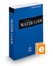 California Water Code, 2019 ed. (California Desktop Codes)