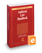 Antitrust Law Handbook, 2016-2017 ed. (Antitrust Law Library)