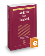 Antitrust Law Handbook, 2019-2020 ed. (Antitrust Law Library)