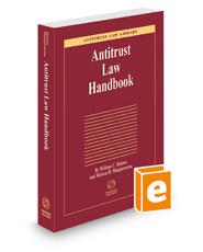 Antitrust Law Handbook, 2020-2021 ed. (Antitrust Law Library)