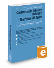 Corporate Anti-Takeover Defenses: The Poison Pill Device, 2017 ed. (Securities Law Handbook Series)