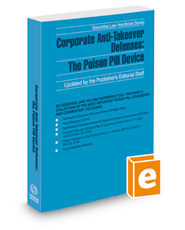 Corporate Anti-Takeover Defenses: The Poison Pill Device, 2018 ed. (Securities Law Handbook Series)