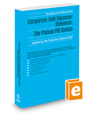 Corporate Anti-Takeover Defenses: The Poison Pill Device, 2021 ed. (Securities Law Handbook Series)