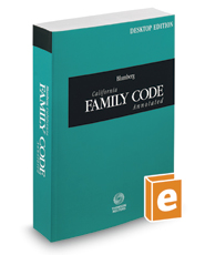 Blumberg California Family Code Annotated, 2017 ed. (California Desktop Codes)