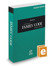 Blumberg California Family Code Annotated, 2021 ed. (California Desktop Codes)